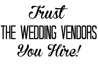 trust the wedding vednors